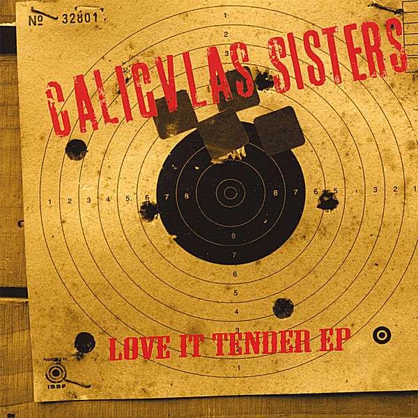 Caligvla's Sisters: Love It Tender Ep auf CD