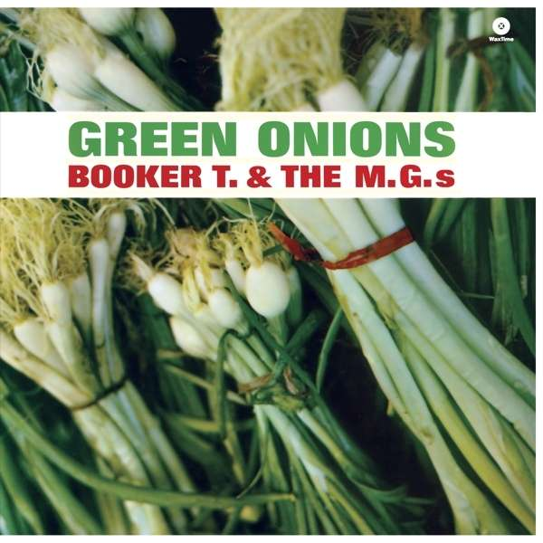 BOOKER T. & THE M.G.S - Green Onions - 33T