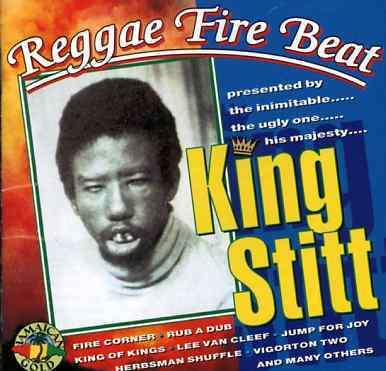 KING STITT - Reggae Fire Beat - CD