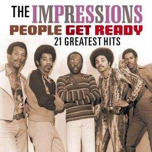 IMPRESSIONS, THE - People Get Ready - 21 Greatest Hits - CD