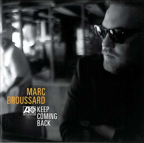 MARC BROUSSARD - Keep Coming Back - CD x 2