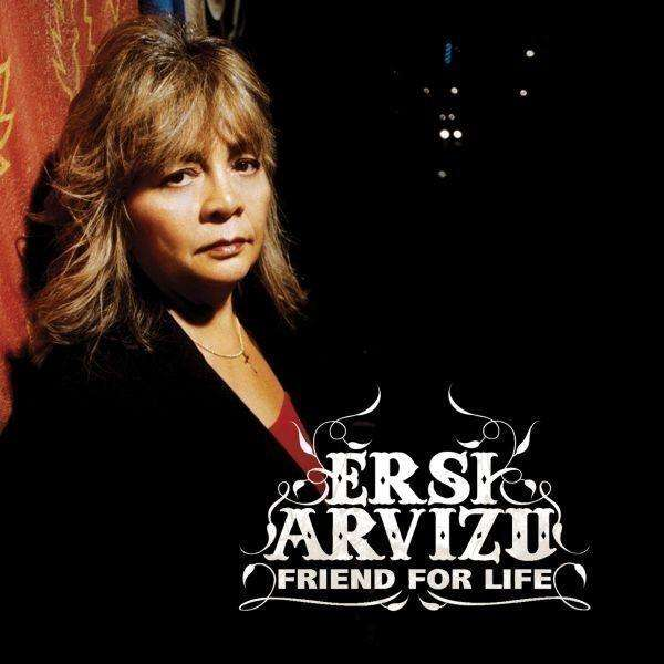 ERSI ARVIZU - Friend For Life - CD