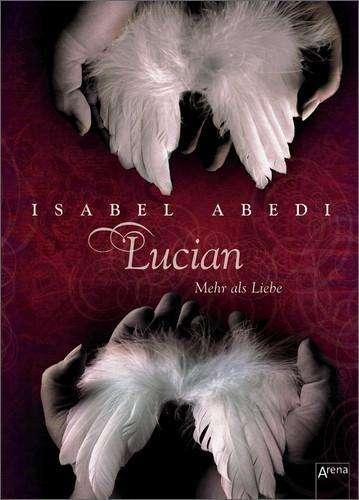 [Rezension] Lucian - Isabel Abedi