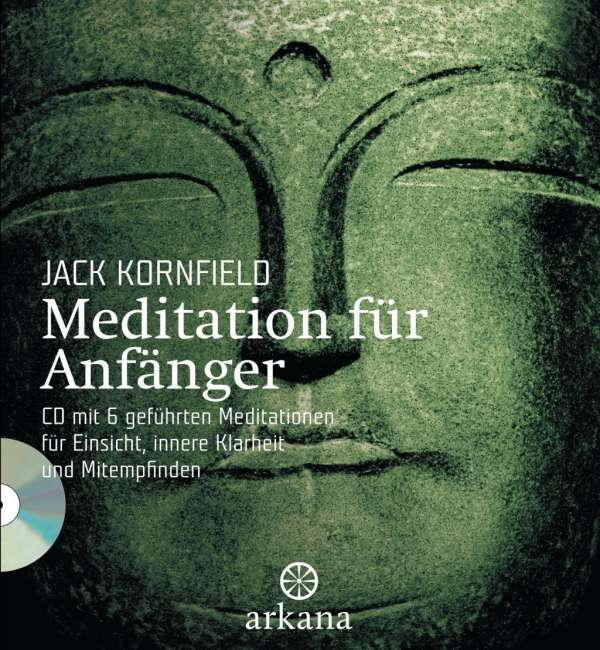 jack kornfield meditation f r anf nger buch jpc. Black Bedroom Furniture Sets. Home Design Ideas