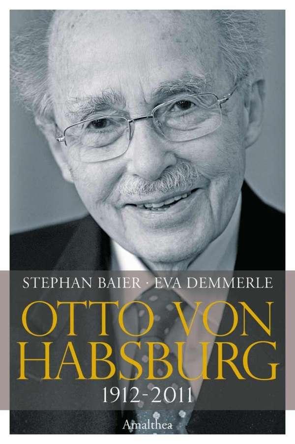 Stephan Baier: Otto von Habsburg (Buch) – jpc