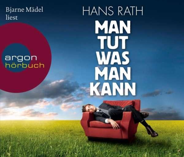 Hans Rath: Man tut, was man kann