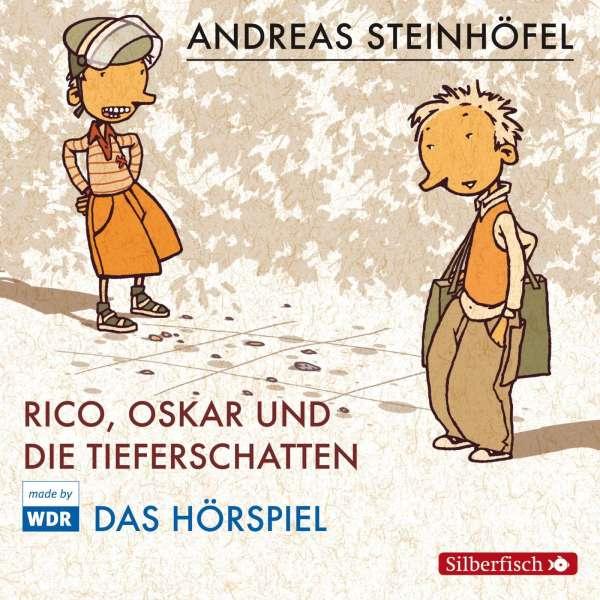 andreas steinhöfel: rico, oskar und die tieferschatten - das hörspiel cd - jpc