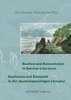 realism and romanticism in german literature realismus und romantik in der deutschsprachigen. Black Bedroom Furniture Sets. Home Design Ideas