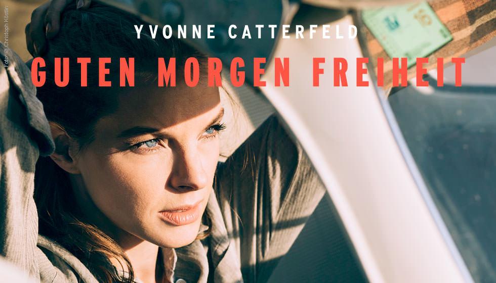 Yvonne Catterfeld Guten Morgen Freiheit Deluxe Edition