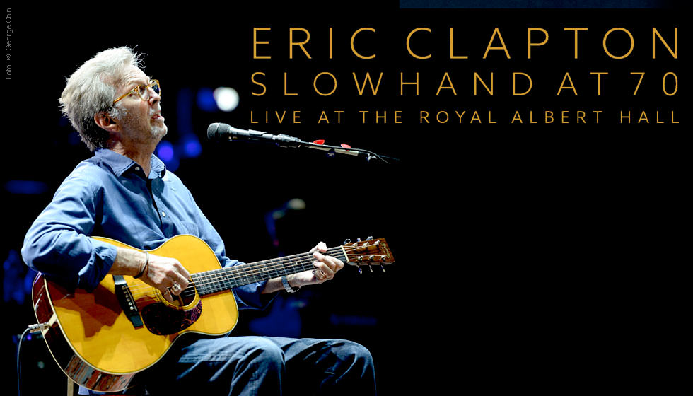 eric clapton slowhand at 70 live at the royal albert hall blu ray disc jpc. Black Bedroom Furniture Sets. Home Design Ideas