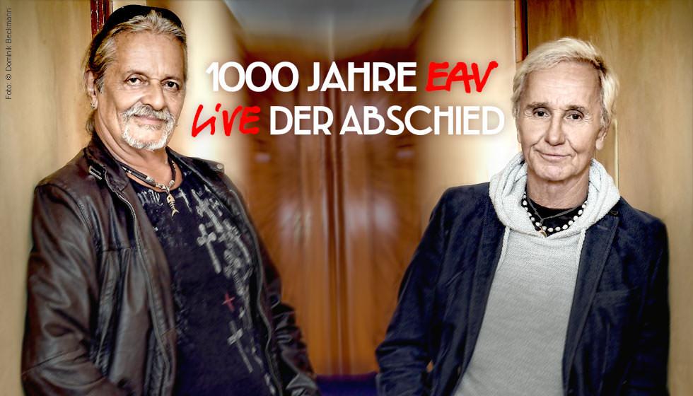 1000 jahre eav live-der abschied
