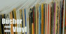 Bücher rund ums Vinyl (Folge 2)
