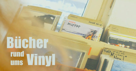 Bücher rund ums Vinyl (Folge 3)