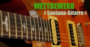 Wettbewerb: Santana-Gitarre
