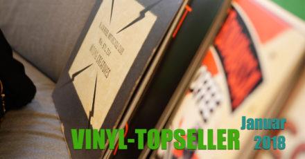 Vinyl-Topseller Januar 2018