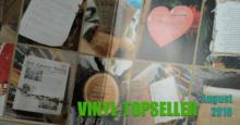 Vinyl-Topseller August 2018