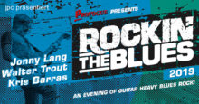 Rockin' The Blues – Das Blues-Festival-Ereignis 2019