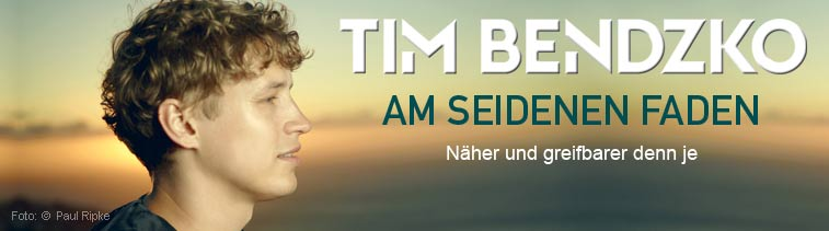 Tim Bendzko: Am seidenen Faden