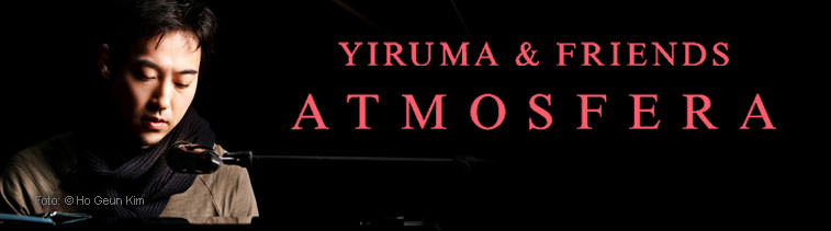 Yiruma & Friends: Atmosfera