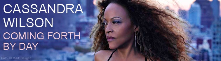 Cassandra Wilson (geb. 1955): Coming Forth By Day