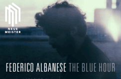"Federico Albanese: Kammermusik ""The Blue Hour"""