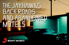 »The Jayhawks: Back Roads And Abandoned Motels« auf CD. Auch als LP erhältlich.