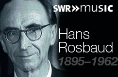 Hans Rosbaud – The SWR Recordings
