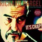 Richard Bargel: It's Crap! (180g) - signiert, LP