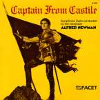 Alfred Newman (1900-1970): Captain From Castile (Symphonische Suite), CD