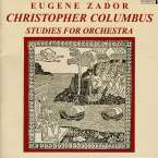 Eugene Zador (1894-1977): Christopher Columbus, CD