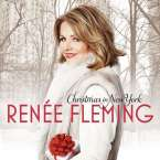 Renee Fleming - Christmas in New York, CD