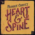 Frankie Chavez: Heart & Spine, CD