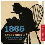 Anonymous 4 - 1865, Songs of Hope and Home from the American Civil War, SACD