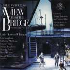 William Bolcom (geb. 1938): A View From The Bridge, 2 CDs