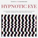 Tom Petty & The Heartbreakers: Hypnotic Eye, CD