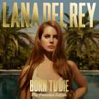 Lana Del Rey: Born To Die (The Paradise Edition), 2 CDs