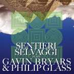Sentieri Selvaggi Plays Gavin Bryars & Philip Glass, CD
