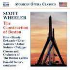 Scott Wheeler (geb. 1952): The Construction of Boston, CD