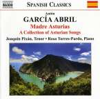 Anton Garcia Abril (geb. 1933): Madre Asturias (A Collection of Asturian Songs), CD