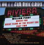 William Perry (geb. 1930): Music for Great Films of the Silent Era Vol.2, CD