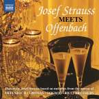 Joseph Strauss (1827-1870): Josef Strauss meets Offenbach, CD