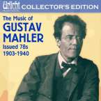Gustav Mahler (1860-1911): The Music of Gustav Mahler - Issued 78s, 1903-1940, 8 CDs