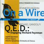Jennifer Higdon (geb. 1962): On a Wire, CD