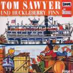 Die Originale 17 - Tom Sawyer und Huckleberry Finn (Teil 1), CD