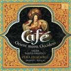 Cafe - Orient meets Okzident, CD