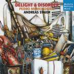 Pedro Memelsdorff - Delight in Disorder, CD