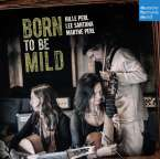 Hille Perl - Born to be mild, CD