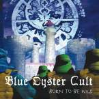 Blue Öyster Cult: Born To Be Wild: Live,New York.Ju, CD