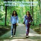 Alvin Lee & Mylon LeFevre: On The Road To Freedom, CD