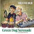 Brand Old: Green Dog Serenade, CD